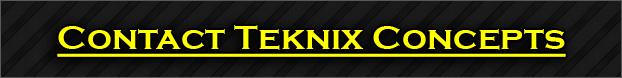 Contact Teknix Concepts