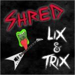 ShredLicksnTRIXlarge.12