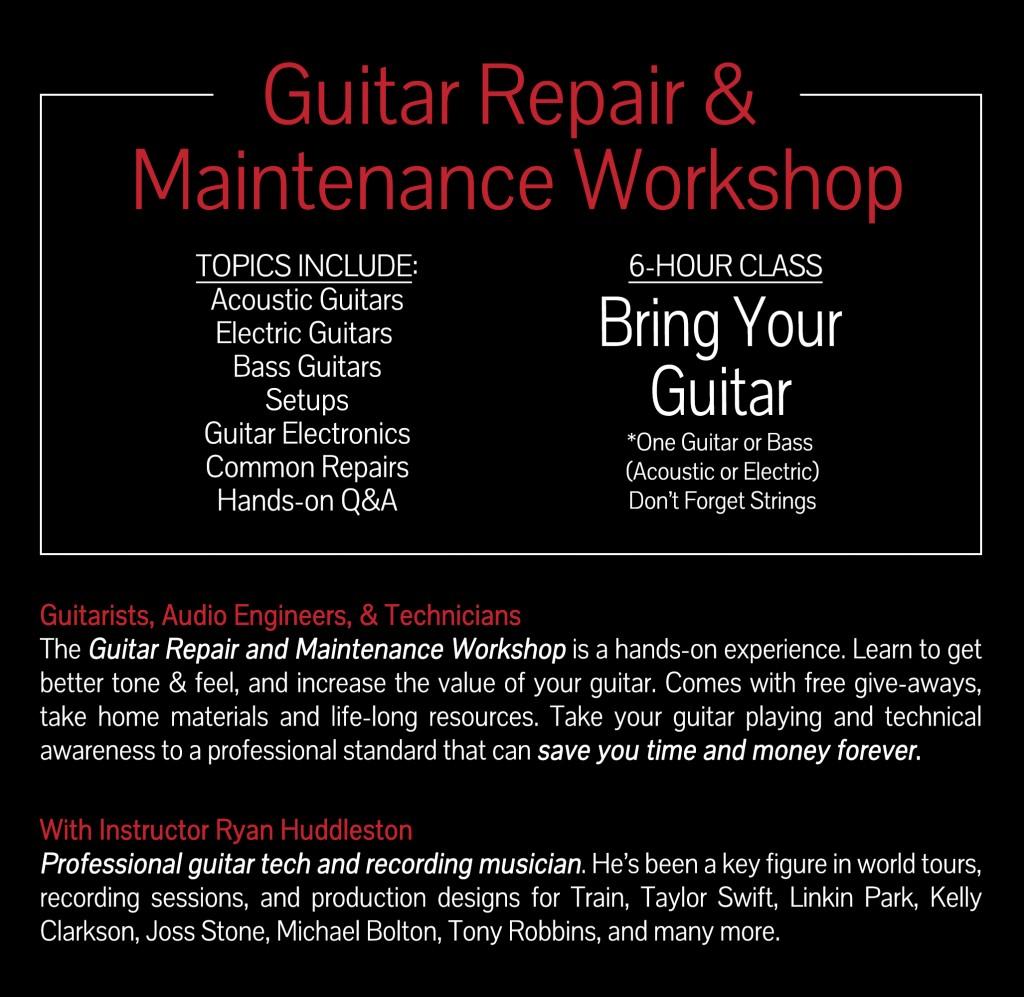 GUITAR REPAIR & MAINTENANCE WORKSHOP « TEKNIX CONCEPTS